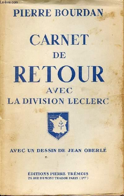 CARNET DE RETOUR AVEC LA DIVISION LECLERC