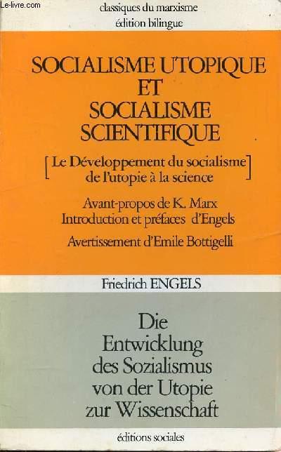 SOCIALISME UTOPIQUE ET SOCIALISME SCIENTIFIQUE [LE DEVELOPPEMENT DU SOCIALISME DE L'UTOPIE A LA SCIENCE]