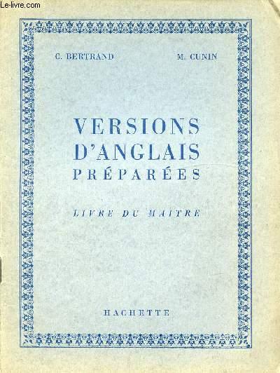 VERSIONS D'ANGLAIS PREPAREES - LIVRE DU MAITRE