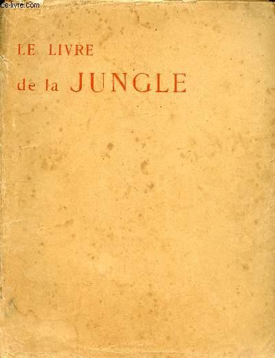 LE LIVRE DE LA JUNGLE EN DEUX VOLUMES ET DEUX TOMES : T1 : LE LIVRE DE LA JUNGLE - T2 : LE SECOND LIVRE DE LA JUNGLE