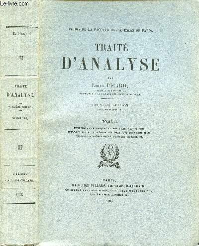 TRAITE D'ANALYSE - TOME II EN 1 VOLUME : FONCTION HARMONIQUES ET FONCTION ANALYTIQUES, INTRODUCTION A LA THEORIE DES EQUATIONS DIFFERENTIELLES, INTEGRALES ABELIENNES ET SURFACE DE RIEMANN