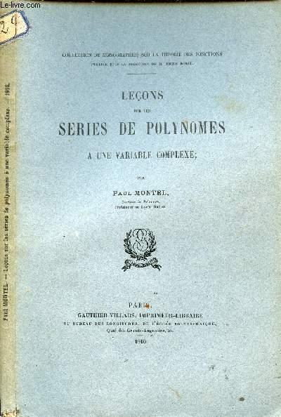 LECONS SUR LES SERIES DE POLUNOMES A UNE VARIABLE COMPLEXE