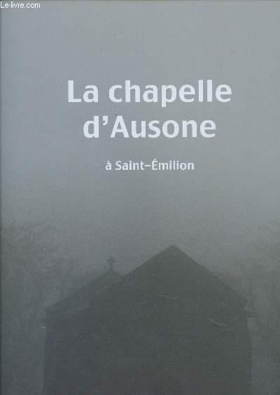 LA CHAPELLE D'AUSONE A ST EMILION