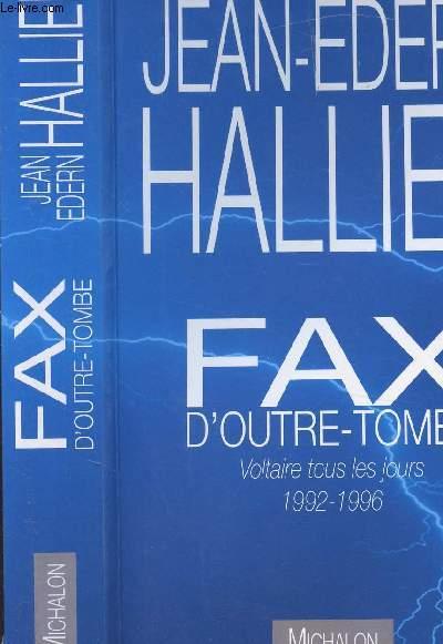 FAX D OUTRE TOMBE - VOLTAIRE TOUS LES JOURS 1992-1996