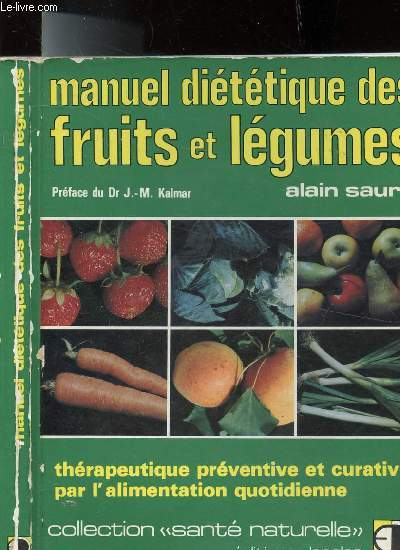 MANUEL DIETETIQUE DES FRUITS ET LEGUMES