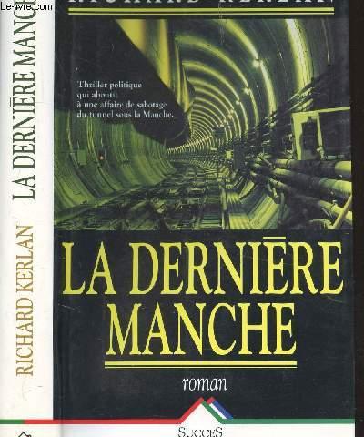 LA DERNIERE MANCHE