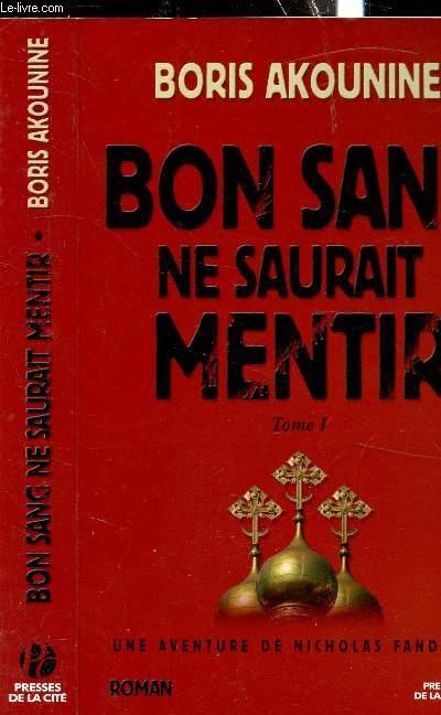 BON SANG NE SAURAIT MENTIR / tome 1