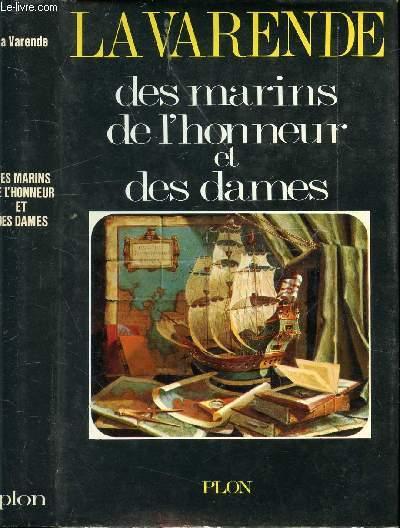 DES MARINS DE L'HONNEUR ET DES DAMES / I. Mythologie, II. Messieurs de Malte, III. Messieurs les Anglais, IV. Ces messieurs de Bretagne, V. De l'honneur, VI. Ainsi ...