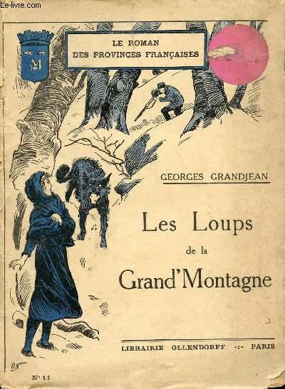 LES LOUPS DE LA GRAND'MONTAGNE