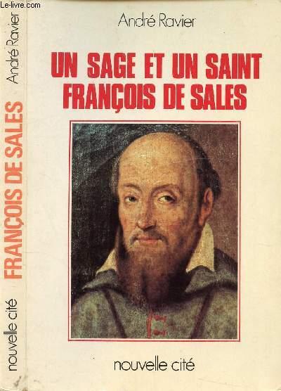 UN SAGE ET UN SAINT FRANCOIS DE SALES /  I.