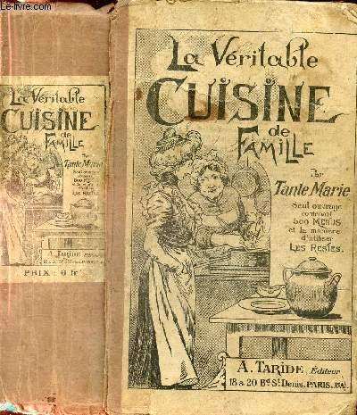 La Veritable Cuisine De Famille 1 Termes De Cuisine Service De La Table Sauce 2 Potages Hors D Oeuvrs 3 Boeuf Veau Mouton Porc 4