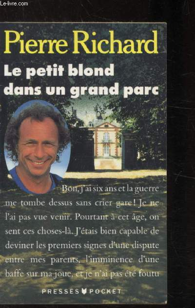 LE PETIT BLOND D'UN GRAND PARC - Collection