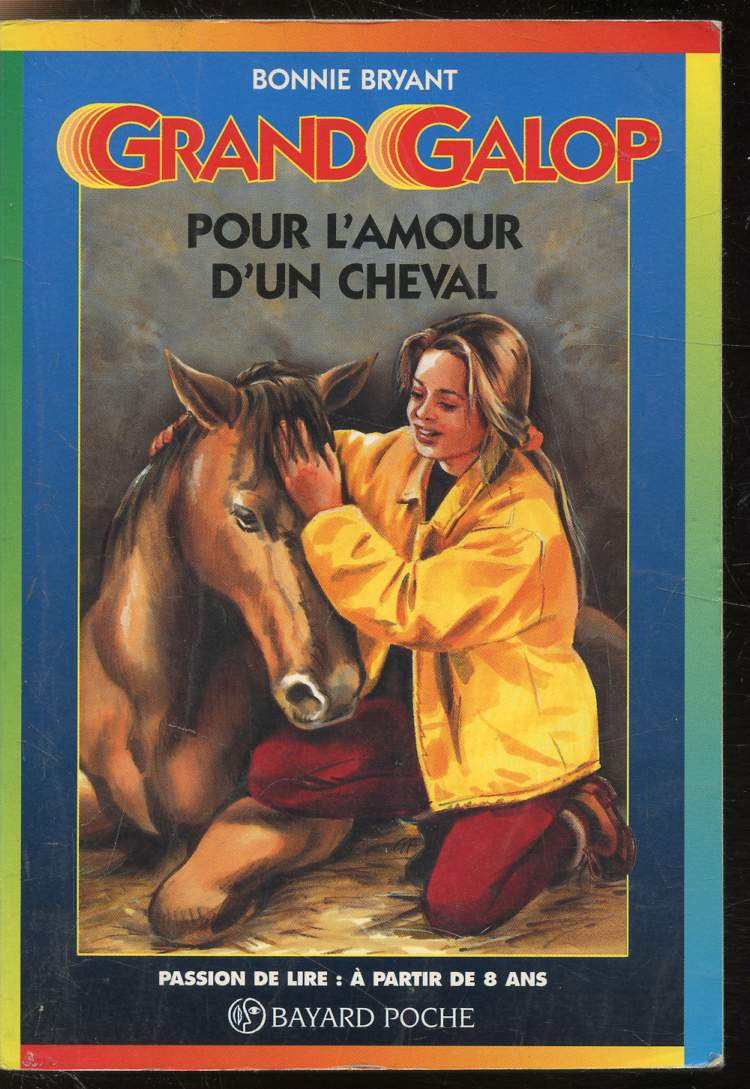 Grand-Galop - Pour l'amour d'un cheval - Collection Bayard Poche n°606.