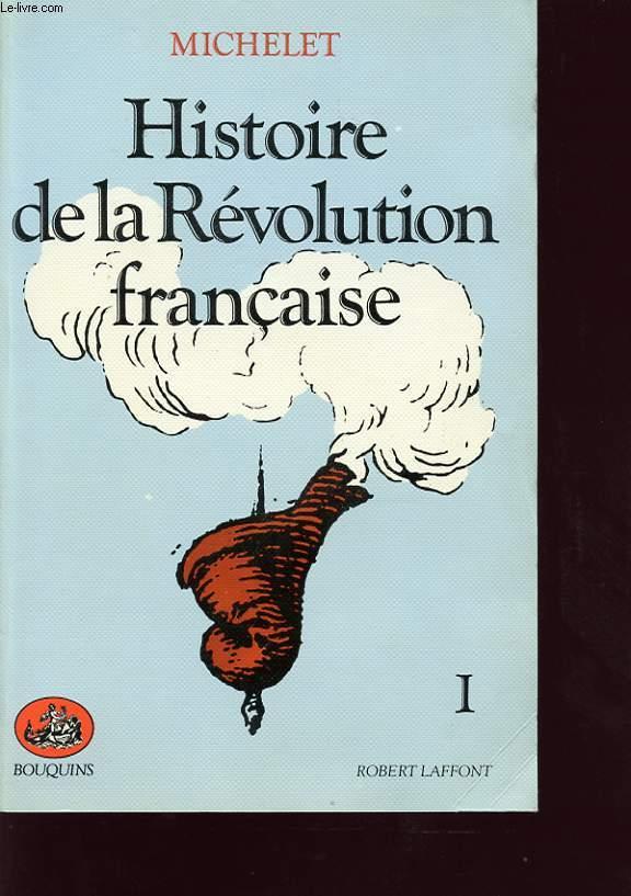 HISTOIRE DE LA REVOLUTION FRANCAISE I