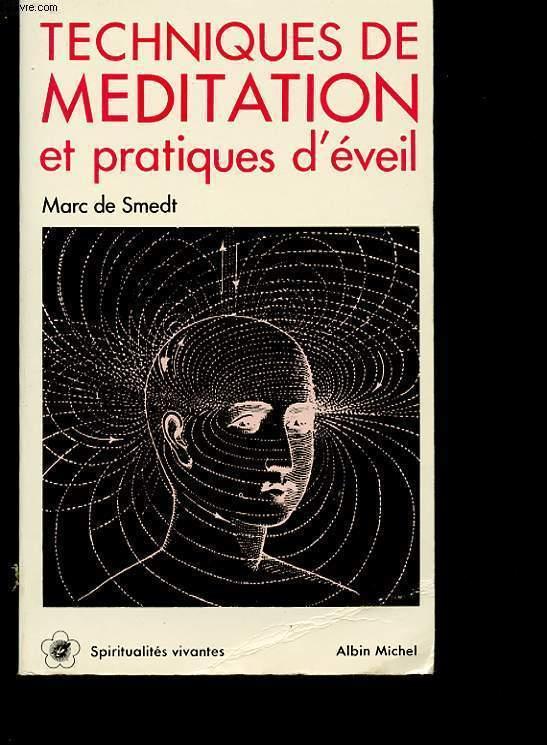 TECHNIQUES DE MEDITATION ET PRATIQUES D EVEIL N 36
