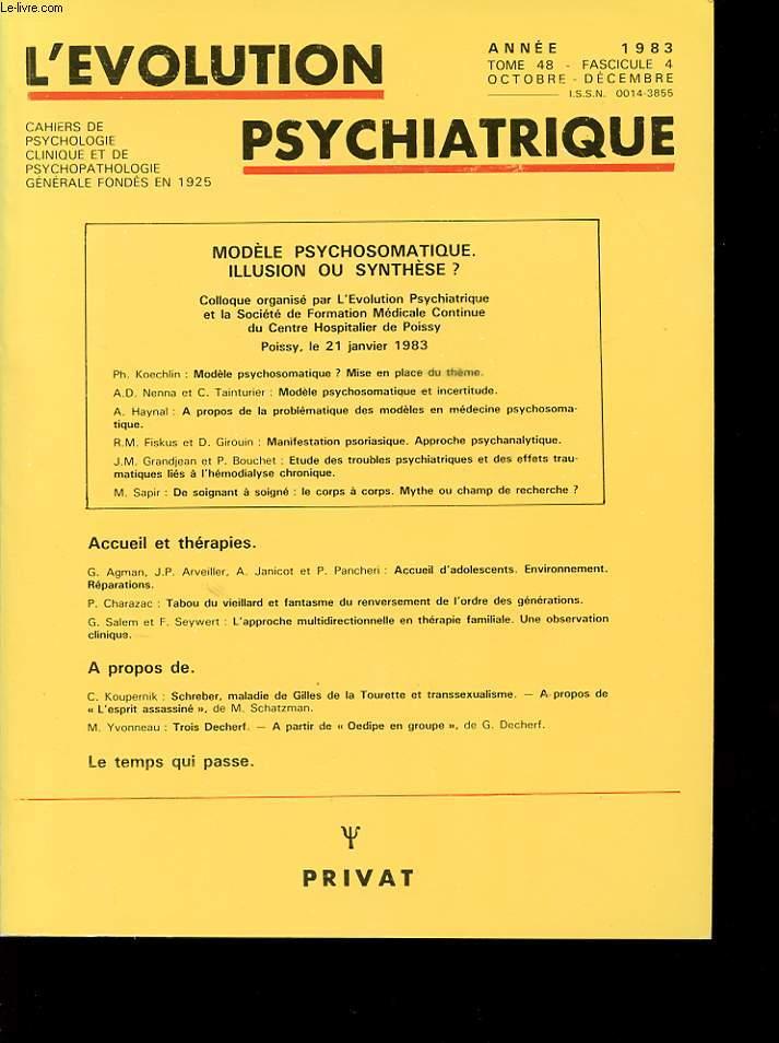 l evolution psychiatrique tome 48 fascicule 4 modele psychosomatique illusion ou synth se. Black Bedroom Furniture Sets. Home Design Ideas