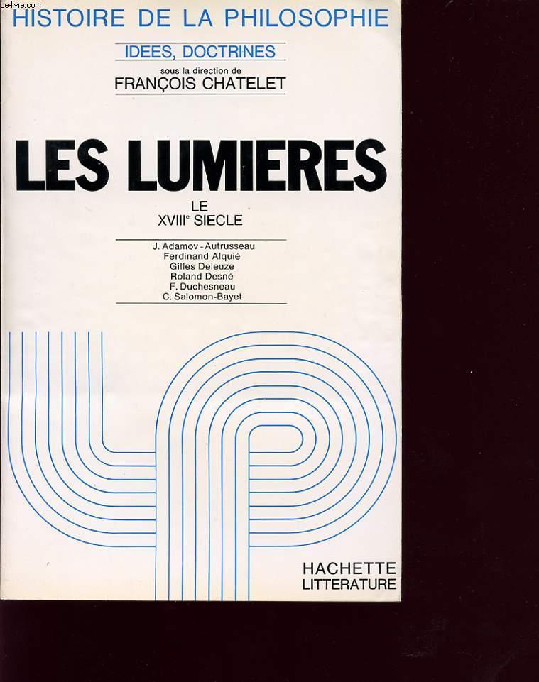 LES LUMIERES 4 LE XVIII SIECLES