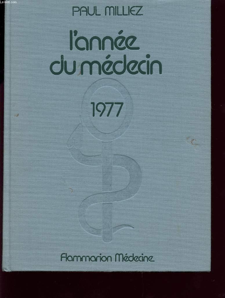 L ANNEE DU MEDECIN 1977