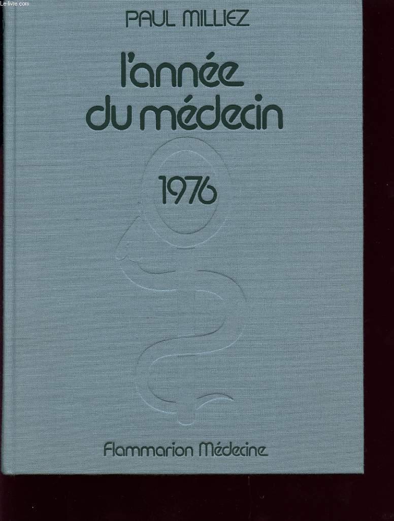 L ANNEE DU MEDECIN 1976