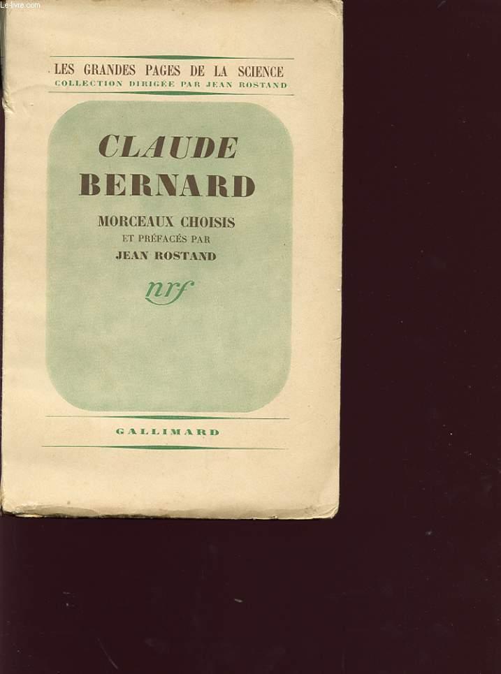 CLAUDE BERNARD : MORCEAUX CHOISIS