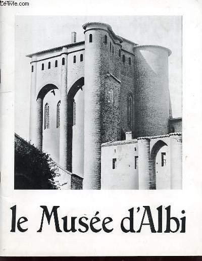 LE MUSEE D ALBI : 1- LE PALAIS DE LA BERBIE 2- TOULOUSE LAUTREC 3 - L ART CONTEMPORAIN