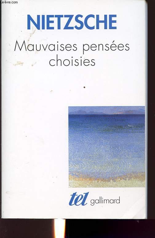 MAUVAISES PENSEES CHOISIES