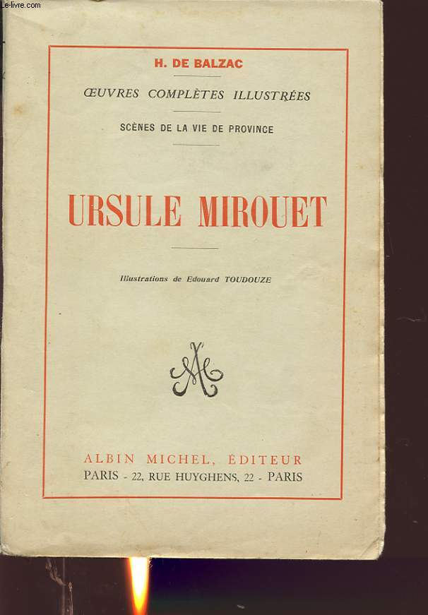 OEUVRES COMPLETES ILLUSTREES : URSULE MIROUET