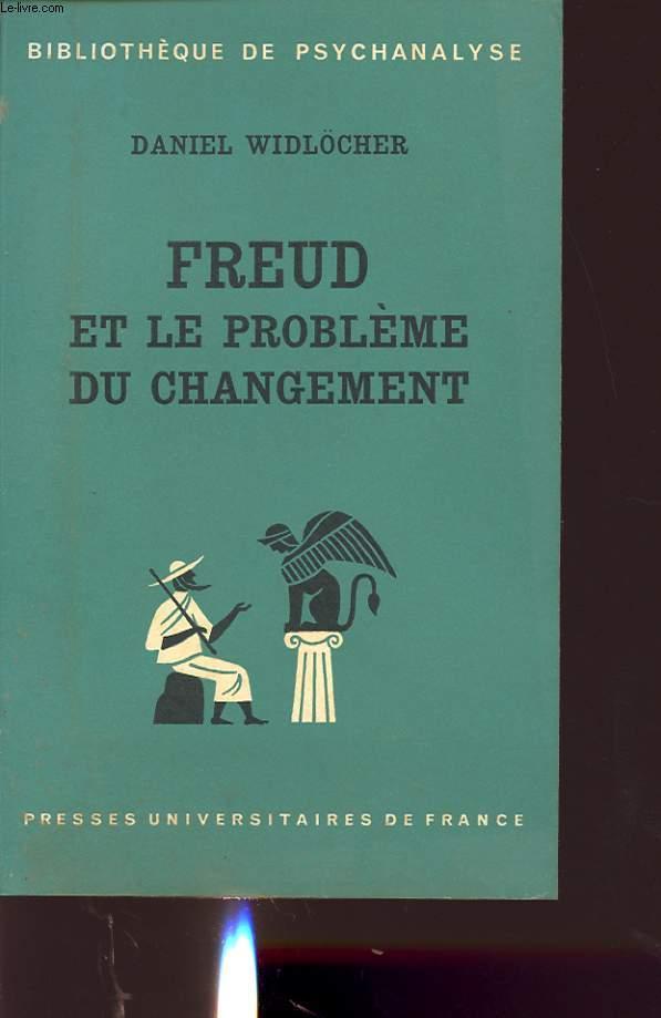 FREUD ET LE PROBLEME DU CHANGEMENT