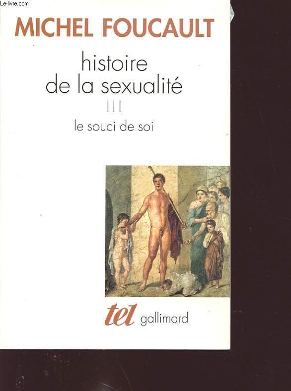 HISTOIRE DE LA SEXUALITE 3 : LE SOUCI DE SOI