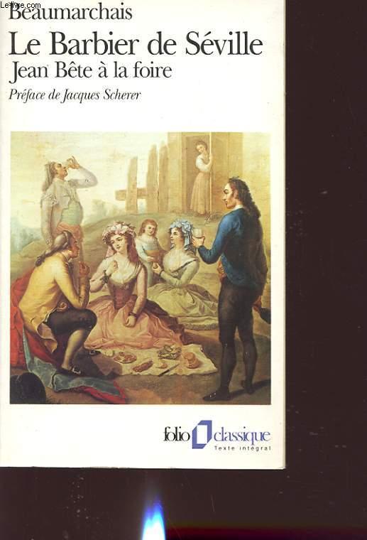 LE BARBIER DE SEVILLE : JEAN BETE A LA FOIRE
