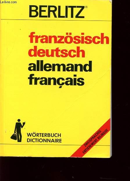DICTIONNAIRE FRANZOSISCH/DEUTCH ET ALLEMAND/FRANCAIS