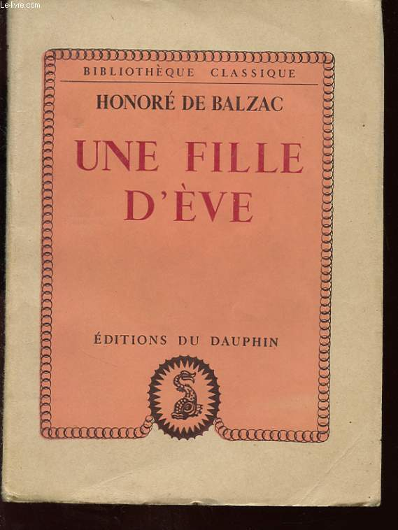 UNE FILLE D EVE - Madame Firmiani.