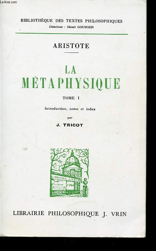 LA METAPHYSIQUE TOME I