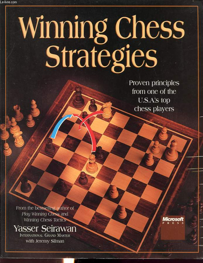 WINNING CHESS STRATEGIES : PROVEN PRINCIPLES FROM ONE OF THE U.S.A. 'S TOP CHESS PLAYERS.