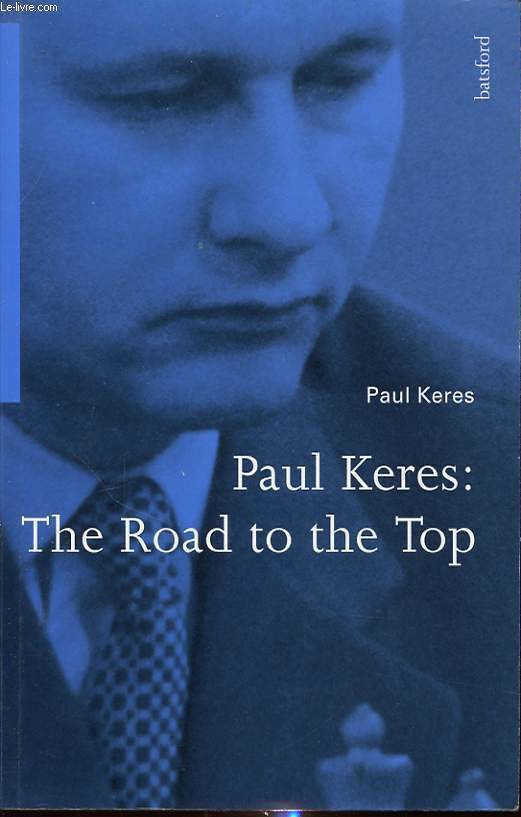 PAUL KERES : THE ROAD TO THE TOP