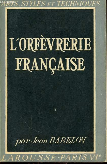 L ORFEVRERIE FRANCAISE