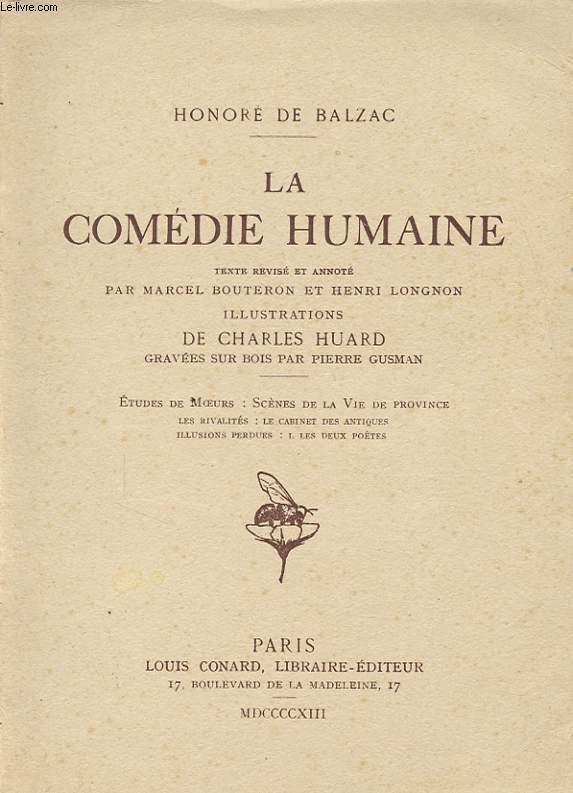 LA COMEDIE HUMAINE. ETUDES DE MOEURS : SCENES DE LA VIE DE PROVINCE IV