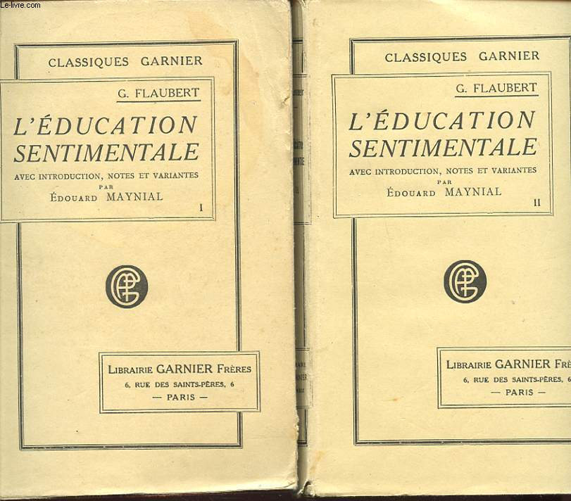 L EDUCATION SENTIMENTALE TOME I ET II