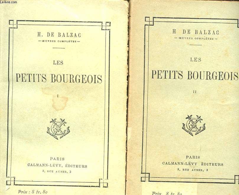LES PETITS BOURGEOIS TOME I ET II