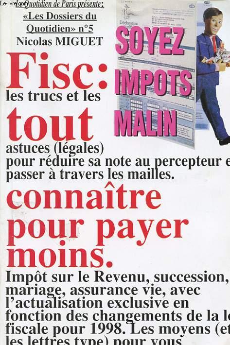 FISC : TOUT CONNAITRE POUR PAYER MOINS