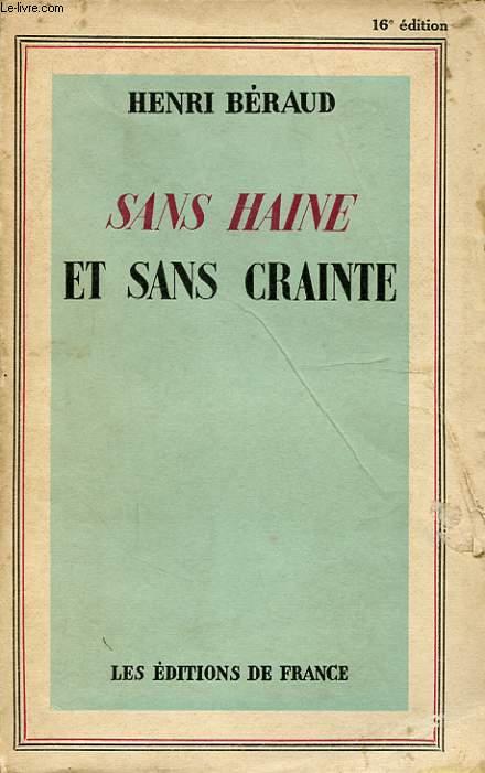 SANS HAINE ET SANS CRAINTE