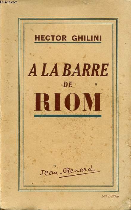 A LA BARRE DE RIOM