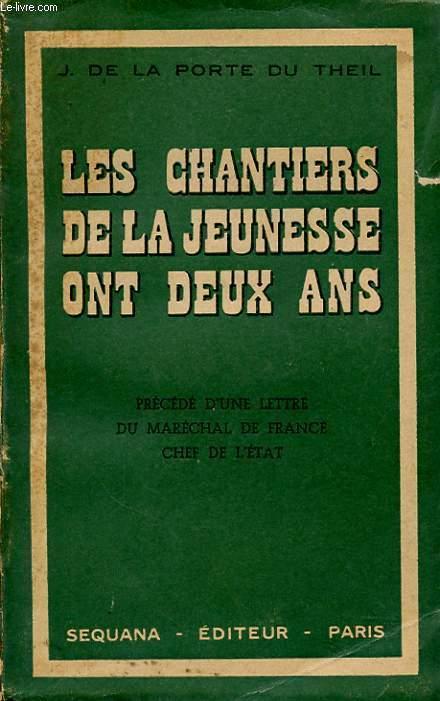 LES CHANTIERS DE LA JEUNESSE ONT DEUX ANS