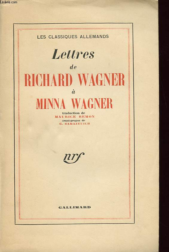 LETTRES DE RICHARD WAGNER A MINNA WAGNER