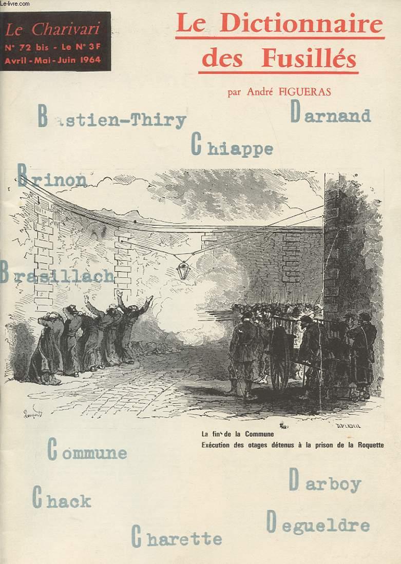 LE CHARIVARI N°72 bis 1964 : LE DICTIONNAIRE DES FUSILLES