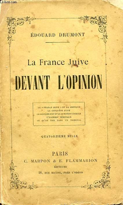 LA FRANCE JUIVE DEVANT L OPINION