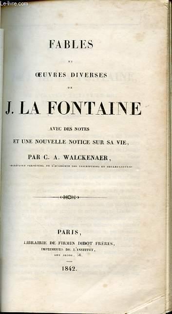 FABLES ET OEUVRES DIVERSES DE J. DE LA FONTAINE