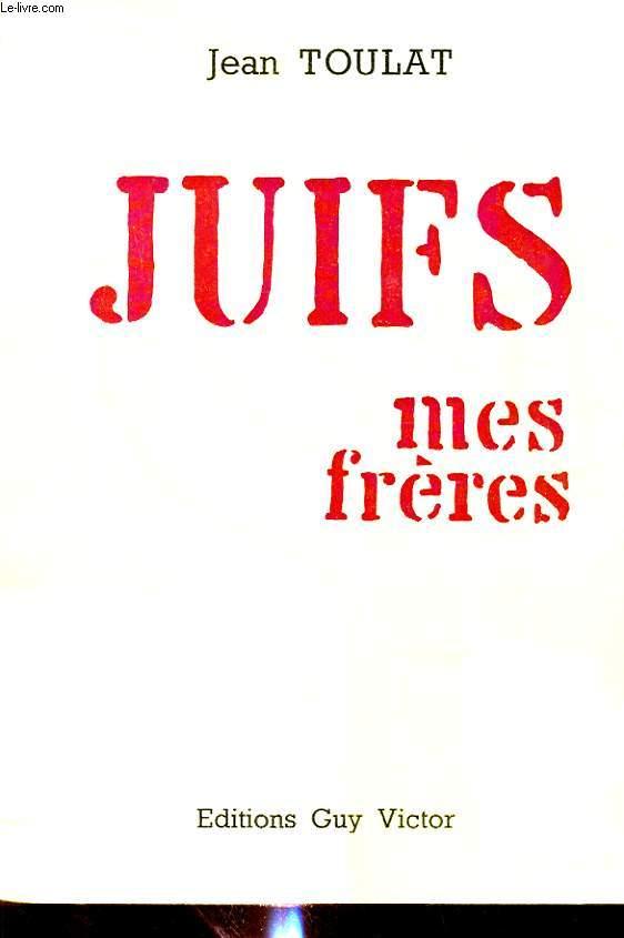 JUIFS MES FRERES