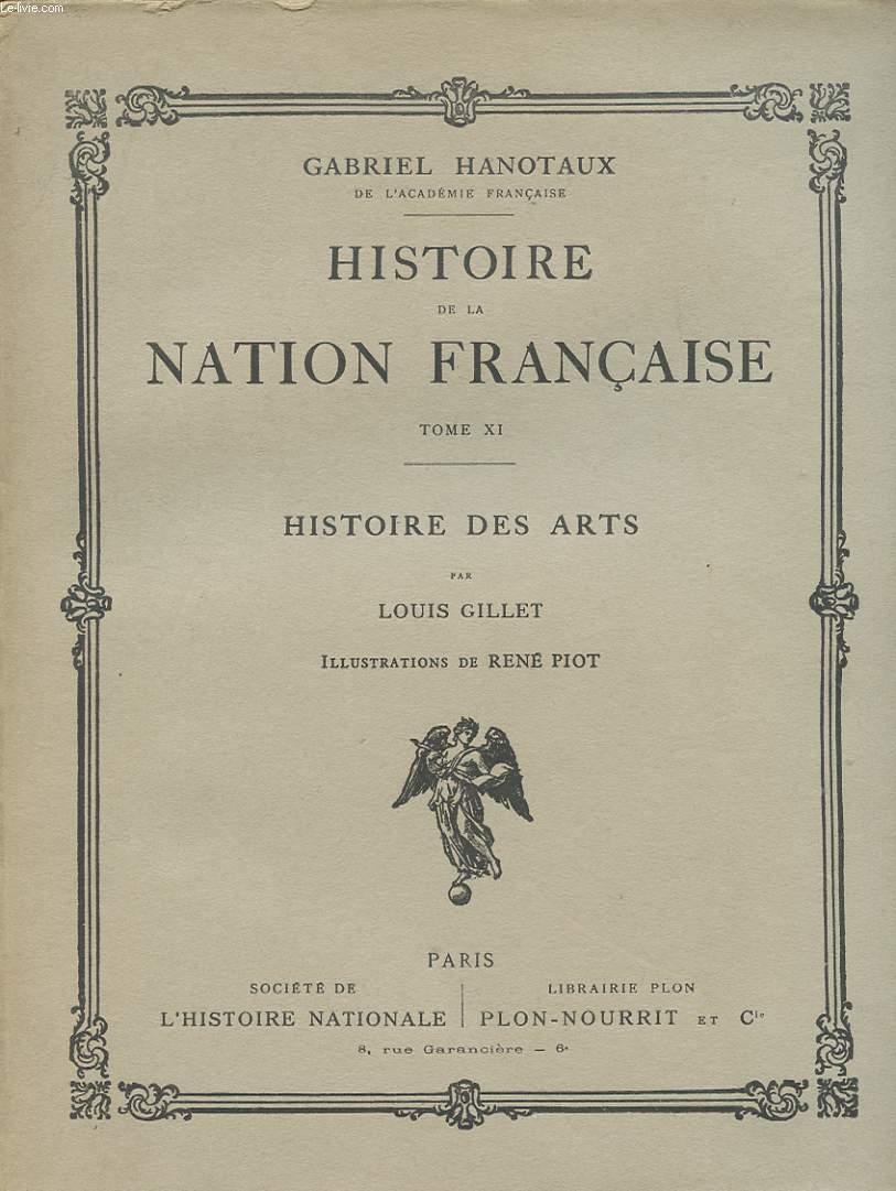 HISTOIRE DE LA NATION FRANCAISE TOME XI HISTOIRE DES ARTS PAR LOUIS GILLET avec envoie de l auteur