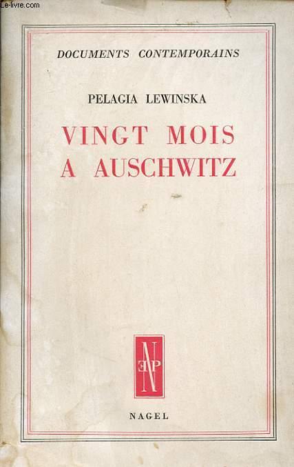 VINGT MOIS A AUSCHWITZ